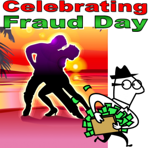 graphic of couple dancing, guy absconding with dough and words celebrating fraud day