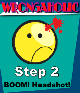 wrongaholic step 2 graphic