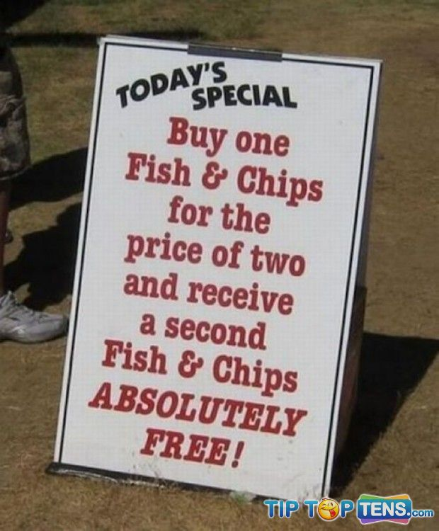 sign saying pay for two fish & chips and get second one free